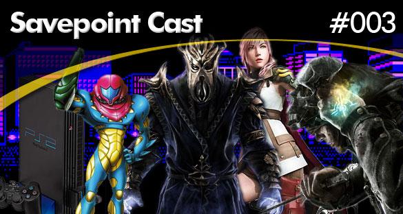 Savepoint Podcast #003 – Novidades e O Que Estamos Jogando