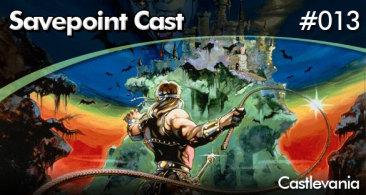 Savepoint Podcast #013 – Castlevania Origens