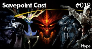 Savepoint Podcast 019 – Os Males do Hype